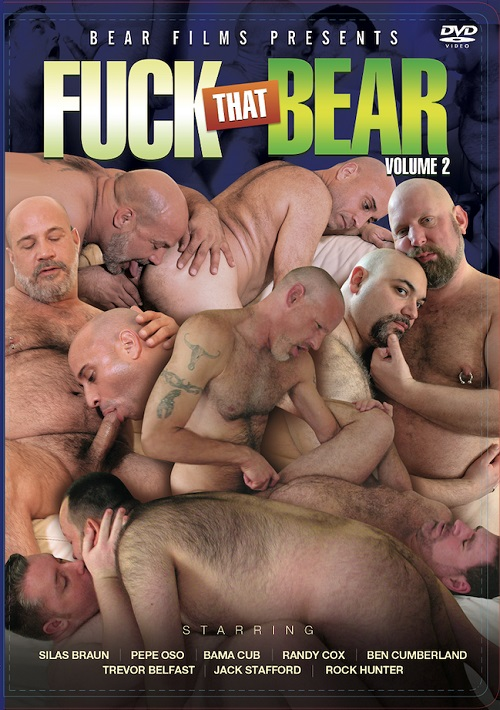 Gay sex - Fuck That Bear Vol 2 from BearBoxxx